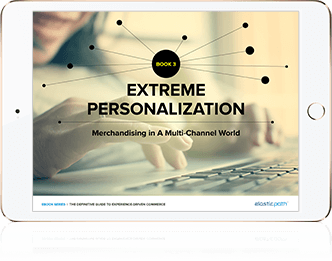 Ebook: Extreme Personalization. Merchandising In A Multi-Channel World