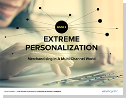 Ebook 3: Extreme Personalization