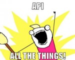 API all the things meme