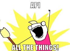 API all the things meme