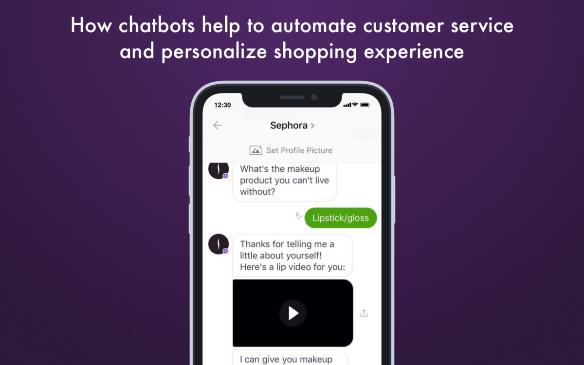 How chatbots help to automate customer service and personalize shopping experience