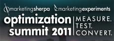 Marketing Experiments / Marketing Sherpa Optimization Summit 2011