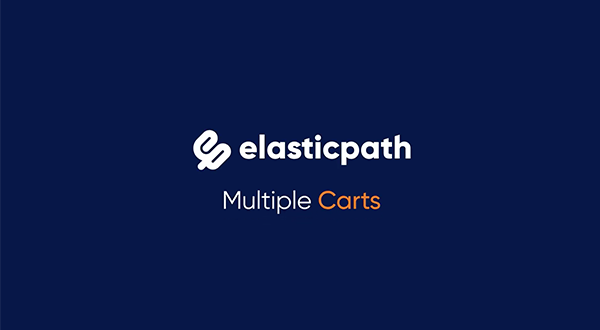 Multiple Carts 7.6 Release Thumbnail