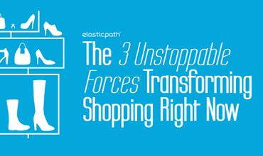 3 Unstoppable Forces Transforming Shopping Right Now